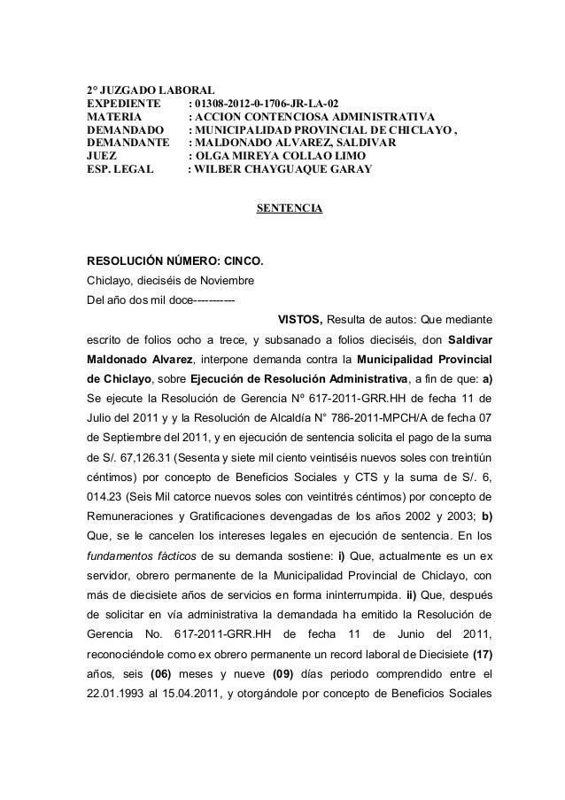 2° JUZGADO LABORAL EXPEDIENTE : 01308-2012-0-1706-JR-LA-02 MATERIA : ACCION CONTENCIOSA ADMINISTRATIVA DEMANDADO : MUNICIP...