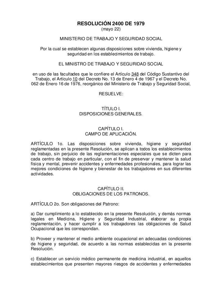 RESOLUCIÓN 2400 DE 1979                                    (mayo 22)              MINISTERIO DE TRABAJO Y SEGURIDAD SOCIAL...