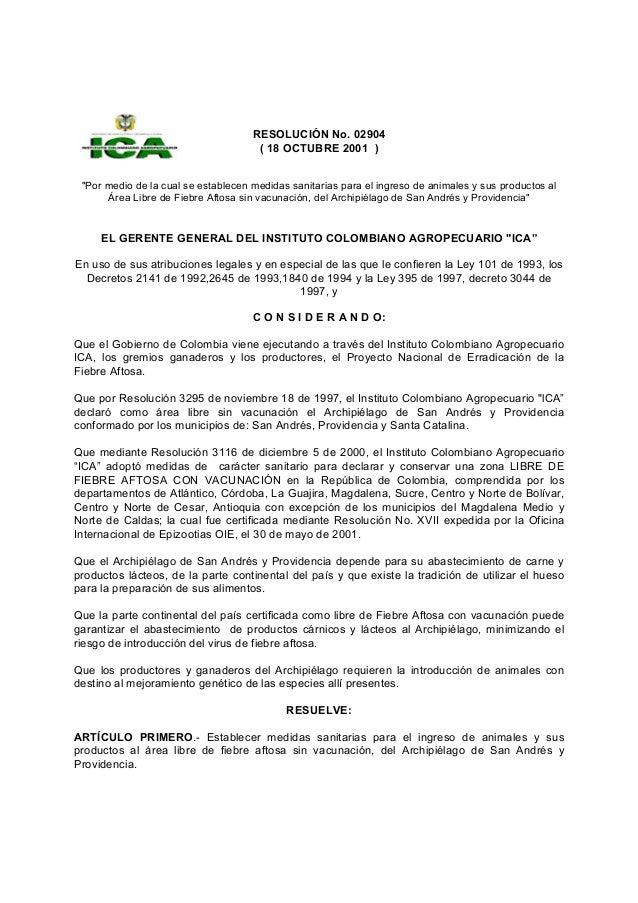 """RESOLUCIÓN No. 02904 ( 18 OCTUBRE 2001 ) """"Por medio de la cual se establecen medidas sanitarias para el ingreso de animale..."""