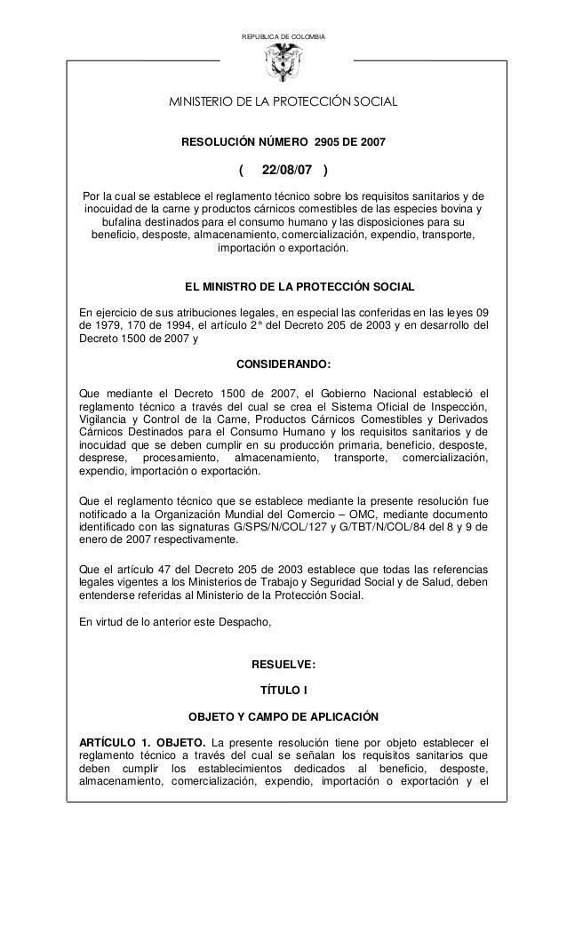 REPUBLICA DE COLOMBIA MINISTERIO DE LA PROTECCIÓN SOCIAL RESOLUCIÓN NÚMERO 2905 DE 2007 ( 22/08/07 ) Por la cual se establ...