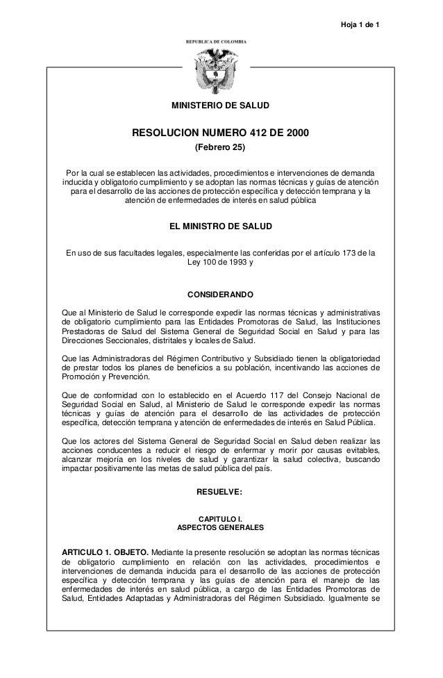 Hoja 1 de 1  MINISTERIO DE SALUD  RESOLUCION NUMERO 412 DE 2000 (Febrero 25) Por la cual se establecen las actividades, pr...