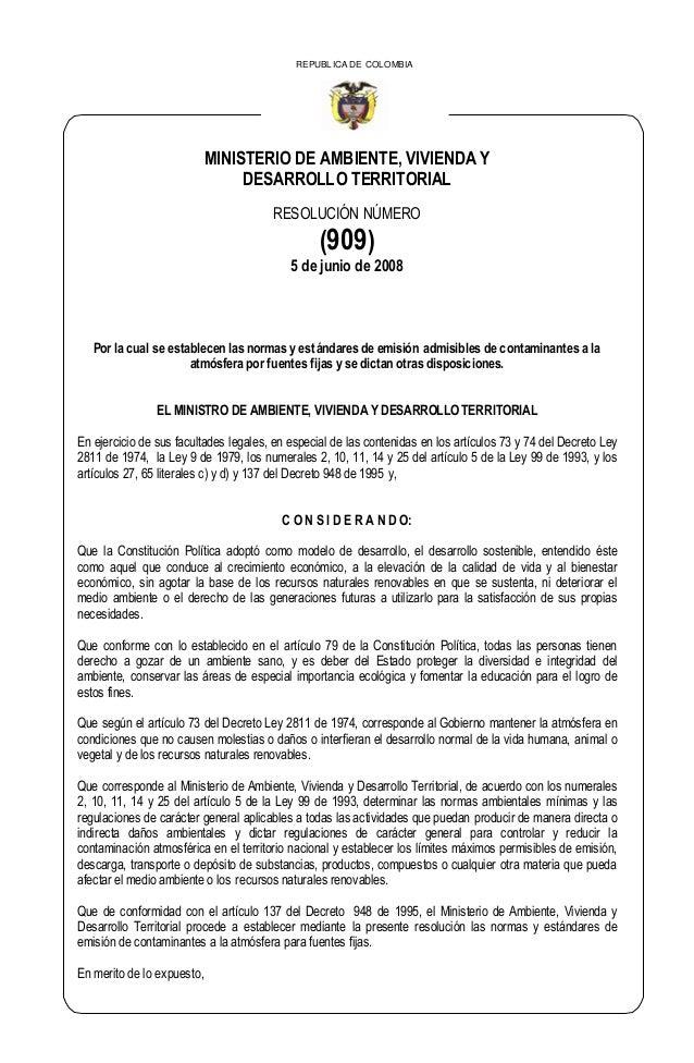 MINISTERIO DE AMBIENTE, VIVIENDA Y DESARROLLO TERRITORIAL RESOLUCIÓN NÚMERO (909) 5 de junio de 2008 REPUBLICA DE COLOMBIA...