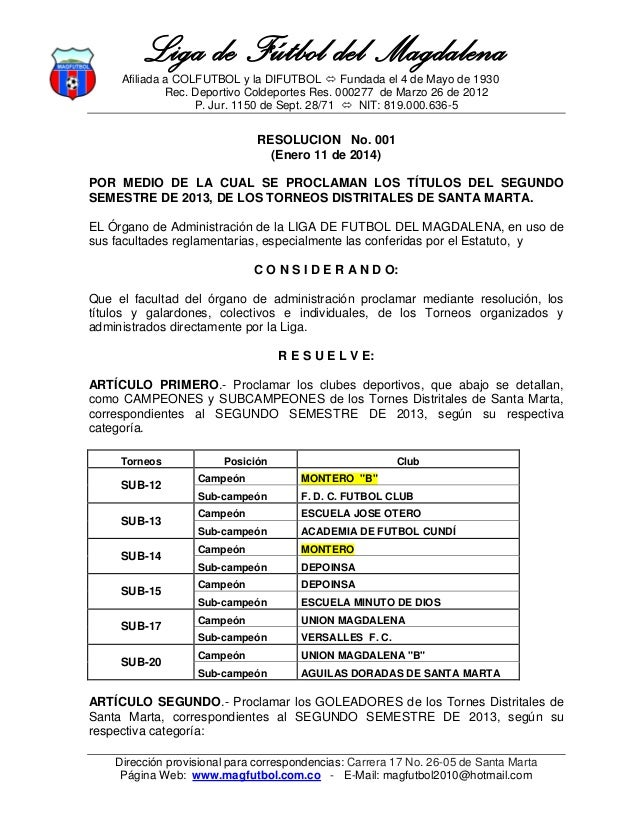 Liga de Fútbol del Magdalena Afiliada a COLFUTBOL y la DIFUTBOL  Fundada el 4 de Mayo de 1930 Rec. Deportivo Coldeportes ...