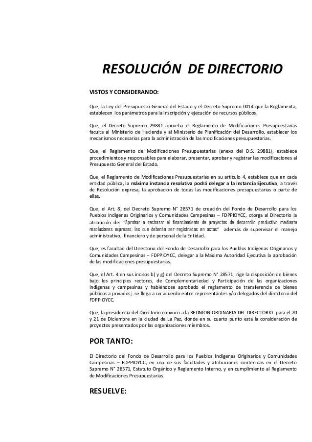 RESOLUCIÓN DE DIRECTORIOVISTOS Y CONSIDERANDO:Que, la Ley del Presupuesto General del Estado y el Decreto Supremo 0014 que...