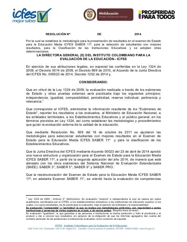 RESOLUCIÓN Nº DE 2014 Por la cual se establece la metodología para la presentación de resultados en el examen de Estado pa...