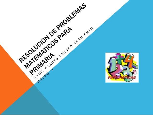 Resolucion de problemas matematicos para primaria