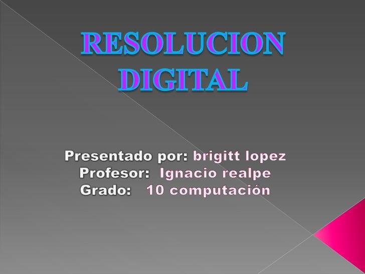 """En general, cuando hablamos de""""resolución"""", en el ámbito informático, nosreferimos a la nitidez, al detalle, a la calidadv..."""