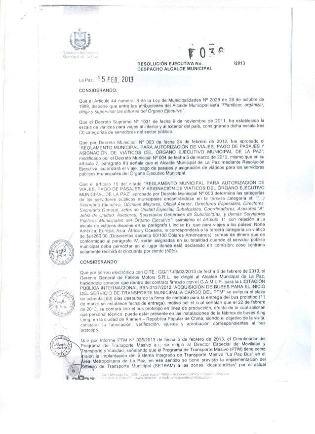 l ¡'g-rs RESOLUCIÓN EJECUTIVA No.  12013 DESPACHO ALCALDE MUNICIPAL  La Paz.  15 FEB,  ZÜÚ  CONSIDERANDO:   Que el Articul...