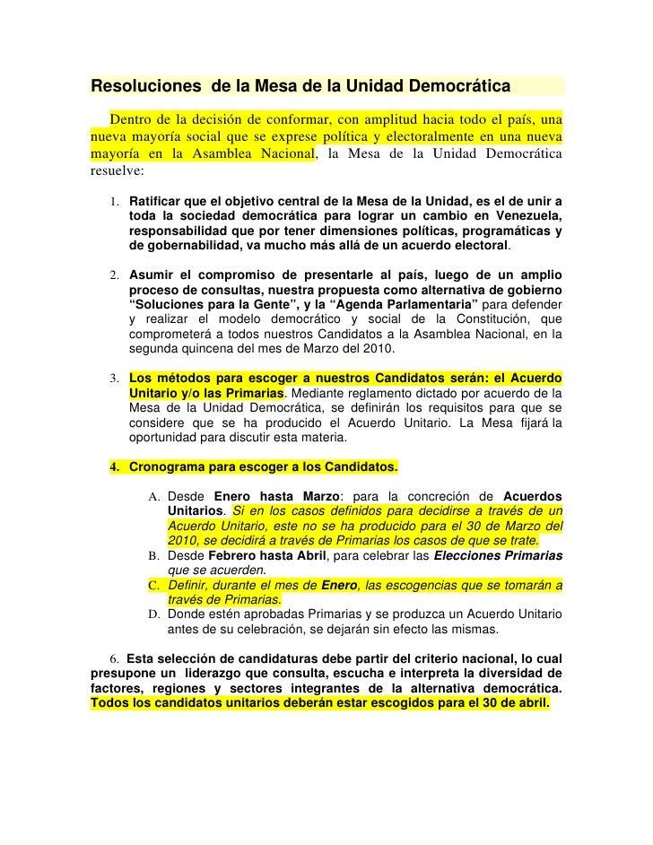 Resoluciones de la Mesa de la Unidad Democrática    Dentro de la decisión de conformar, con amplitud hacia todo el país, u...