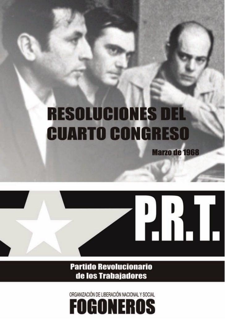 Las Resolucionesdel CuartoCongreso                                                   25 y 26 de febrero de 1968           ...
