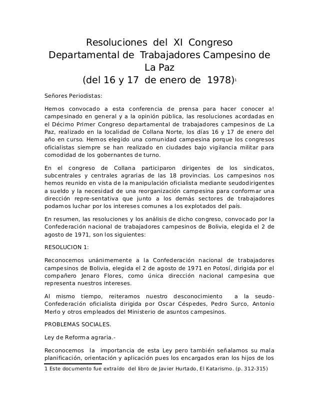 Resoluciones del XI Congreso Departamental de Trabajadores Campesino de La Paz (del 16 y 17 de enero de 1978)1 Señores Per...