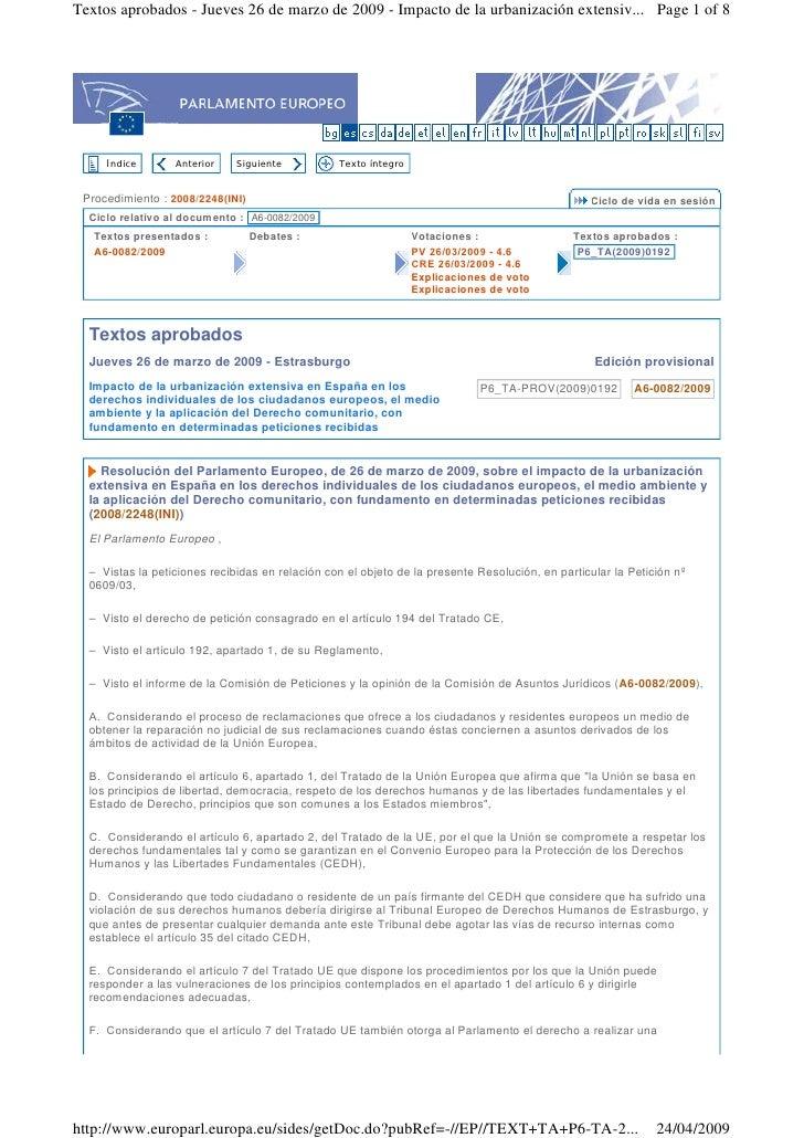 Textos aprobados - Jueves 26 de marzo de 2009 - Impacto de la urbanización extensiv... Page 1 of 8         Índice      ...