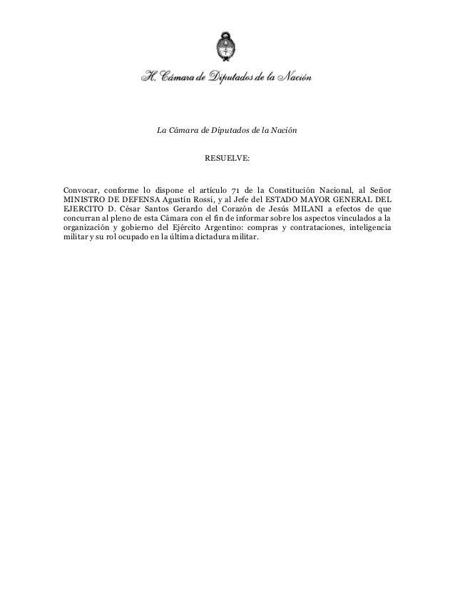 La Cámara de Diputados de la Nación RESUELVE: Convocar, conforme lo dispone el artículo 71 de la Constitución Nacional, al...