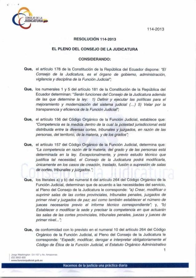 Resolución No. 114-2013 Mediante la cual se crea la Unidad Judicial Multicompetente con sede en el cantón San Cristóbal
