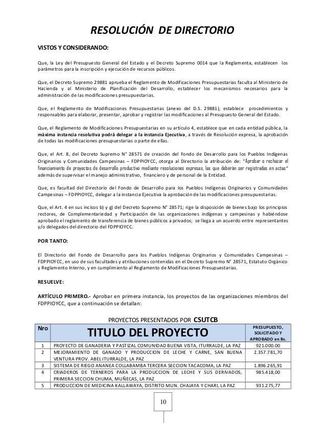 10RESOLUCIÓN DE DIRECTORIOVISTOS Y CONSIDERANDO:Que, la Ley del Presupuesto General del Estado y el Decreto Supremo 0014 q...