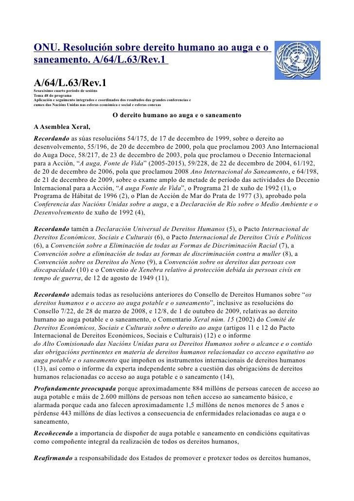ONU. Resolución sobre dereito humano ao auga e osaneamento. A/64/L.63/Rev.1A/64/L.63/Rev.1Sesaxésimo cuarto período de ses...