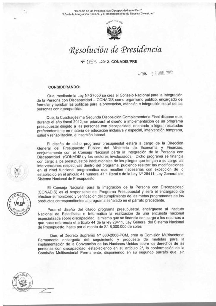 """""""Decenio de las Personas con Discapacidad en el Perú""""               """"Año de la integración Nacional y el Reconocimiento de..."""