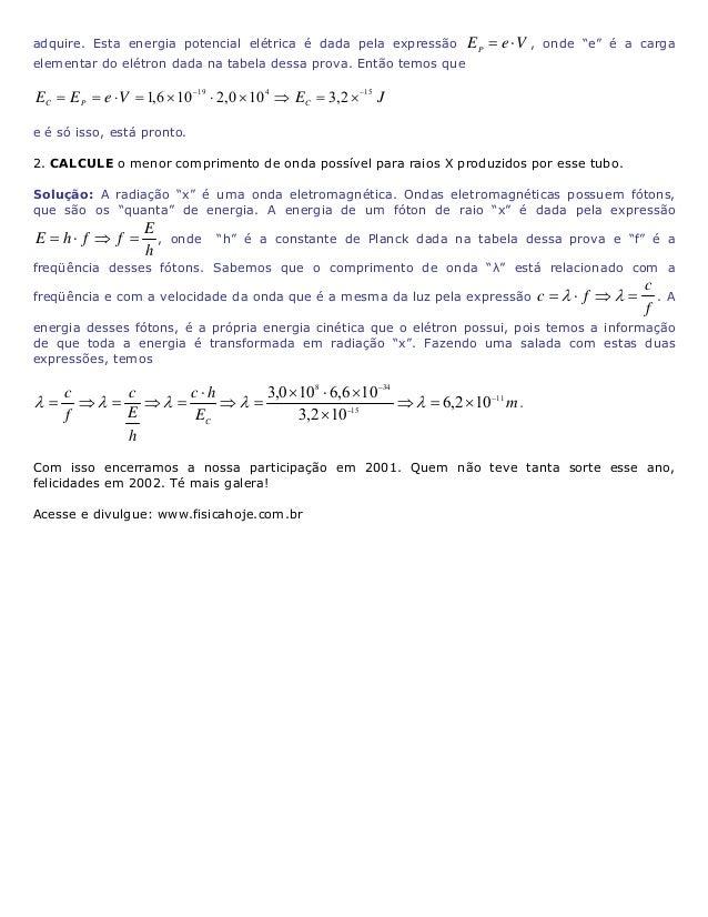 Resoluções do sítio Física Hoje (97 a 2009) compactadas - Conteúdo vinculado ao blog      http://fisicanoenem.blogspot.com...