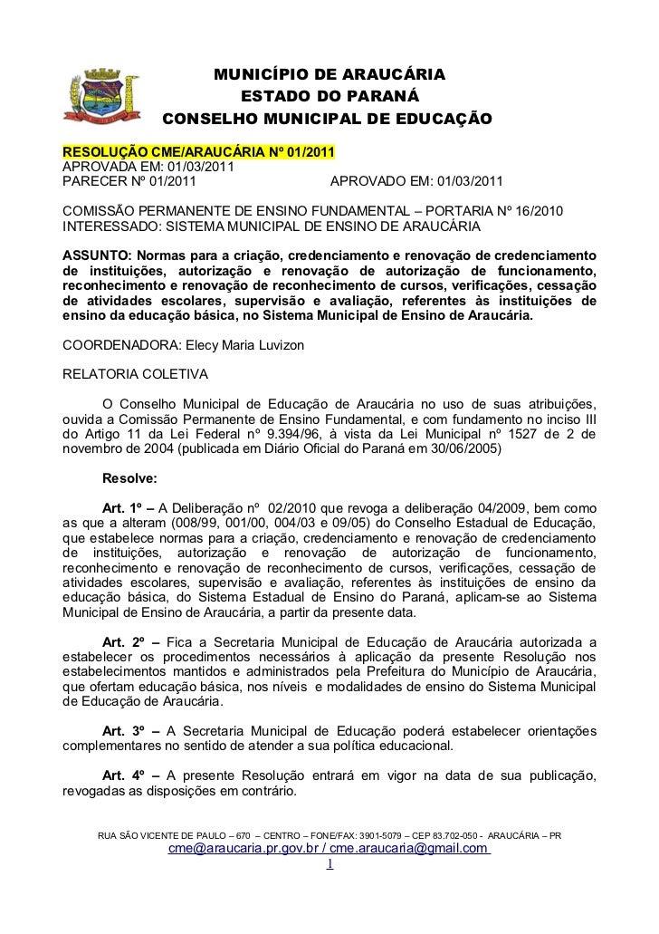 MUNICÍPIO DE ARAUCÁRIA                         ESTADO DO PARANÁ                  CONSELHO MUNICIPAL DE EDUCAÇÃORESOLUÇÃO C...