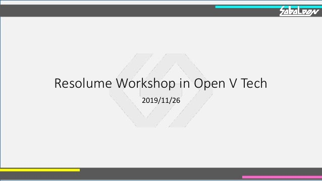 Resolume Workshop in Open V Tech 2019/11/26