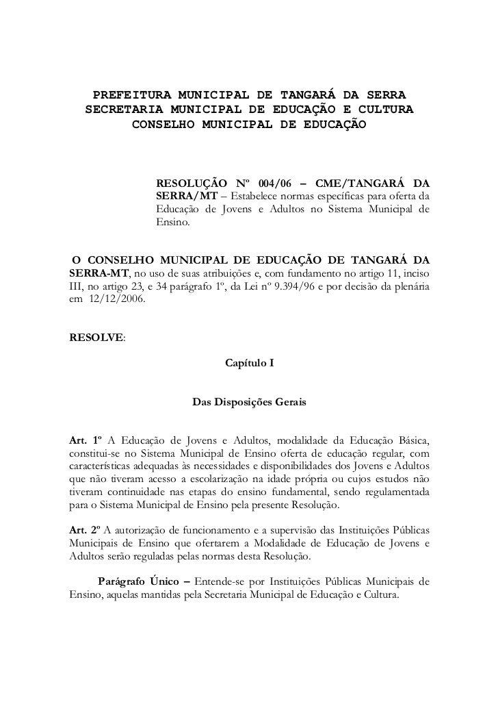 PREFEITURA MUNICIPAL DE TANGARÁ DA SERRA   SECRETARIA MUNICIPAL DE EDUCAÇÃO E CULTURA         CONSELHO MUNICIPAL DE EDUCAÇ...
