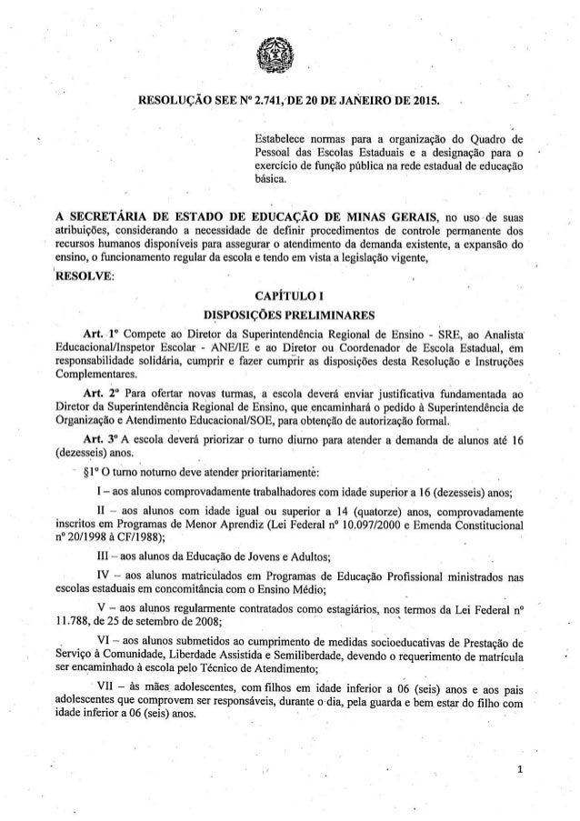 """RESOLUÇÃO SEE N"""" 2.74l, 'DE 20 DE JANEIRO DE 2015.  Estabelece normas para a organização do Quadro de Pessoal das Escolas ..."""