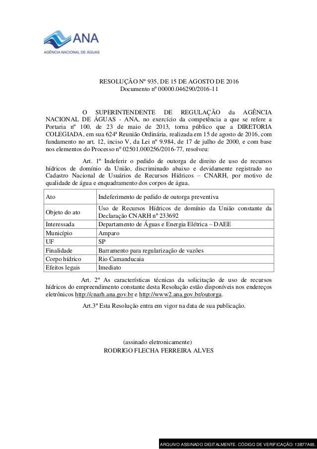 RESOLUÇÃO Nº 935, DE 15 DE AGOSTO DE 2016 Documento nº 00000.046290/2016-11 O SUPERINTENDENTE DE REGULAÇÃO da AGÊNCIA NACI...