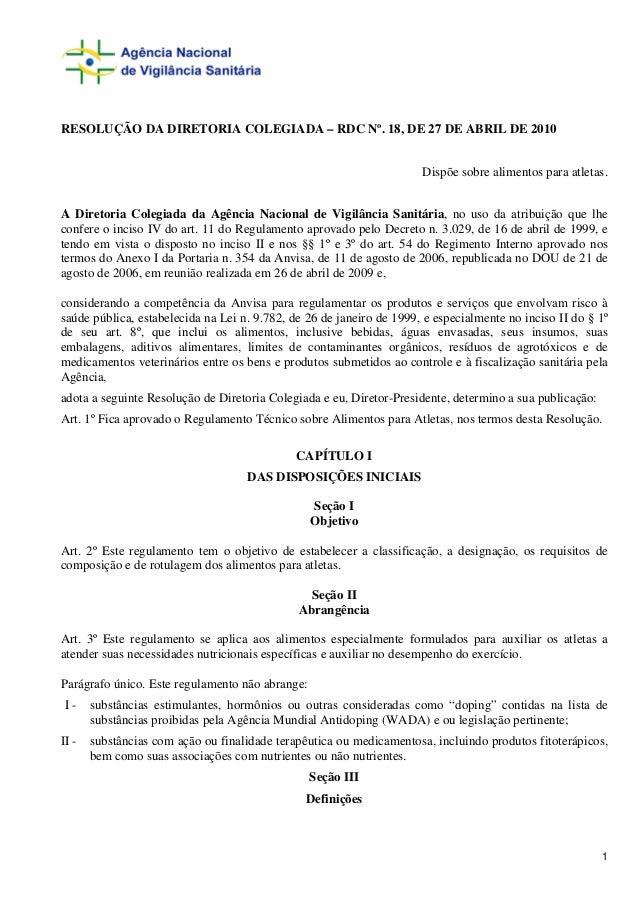 RESOLUÇÃO DA DIRETORIA COLEGIADA – RDC Nº. 18, DE 27 DE ABRIL DE 2010                                                     ...