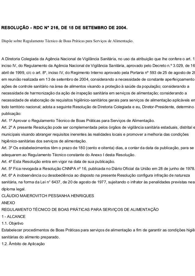 RESOLUÇÃO - RDC N° 216, DE 15 DE SETEMBRO DE 2004. Dispõe sobre Regulamento Técnico de Boas Práticas para Serviços de Alim...