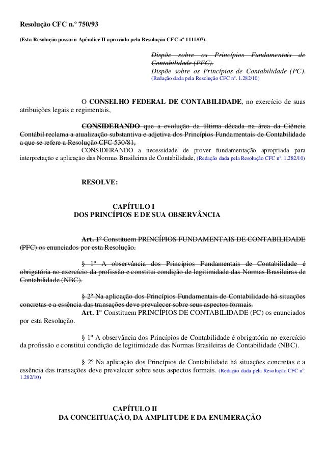 Resolução CFC n.º 750/93 (Esta Resolução possui o Apêndice II aprovado pela Resolução CFC nº 1111/07). Dispõe sobre os Pri...