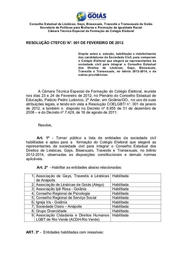Conselho Estadual de Lésbicas, Gays, Bissexuais, Travestis e Transexuais de Goiás        Secretaria de Políticas para Mulh...