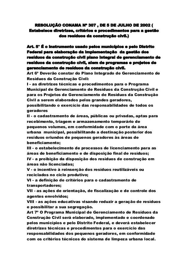 RESOLUÇÃO CONAMA Nº 307 , DE 5 DE JULHO DE 2002 (Estabelece diretrizes, critérios e procedimentos para a gestãodos resíduo...