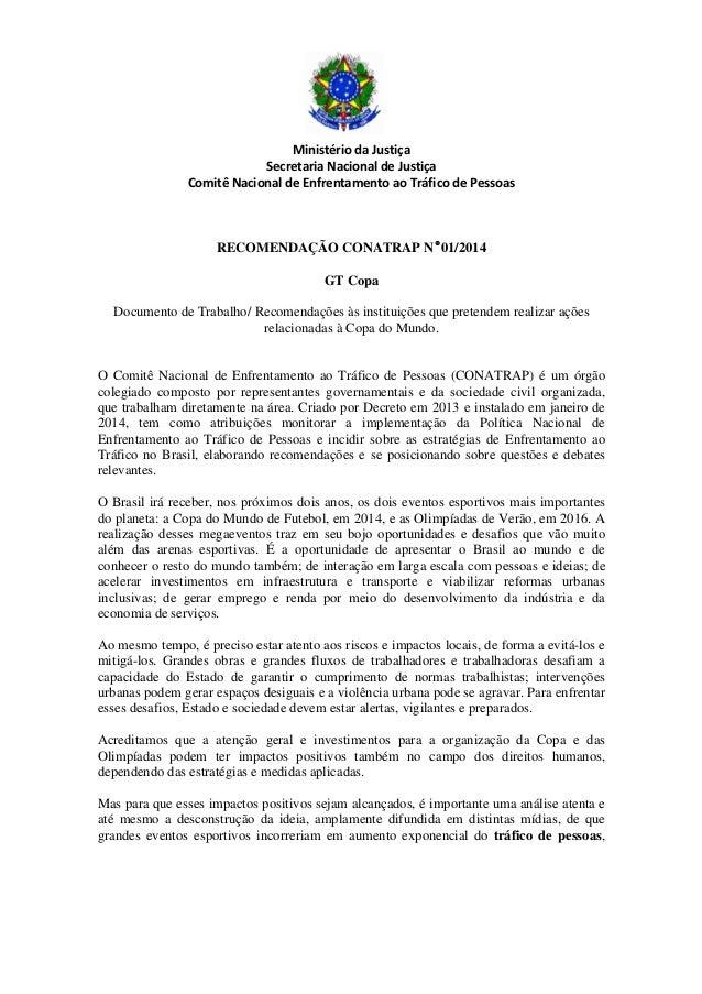 Ministério da Justiça Secretaria Nacional de Justiça Comitê Nacional de Enfrentamento ao Tráfico de Pessoas RECOMENDAÇÃO C...