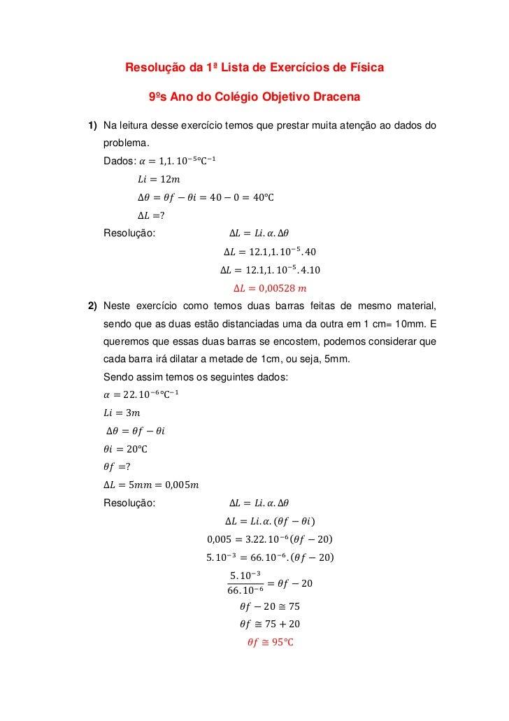 Resolução da 1ª Lista de Exercícios de Física                9ºs Ano do Colégio Objetivo Dracena1) Na leitura desse exercí...