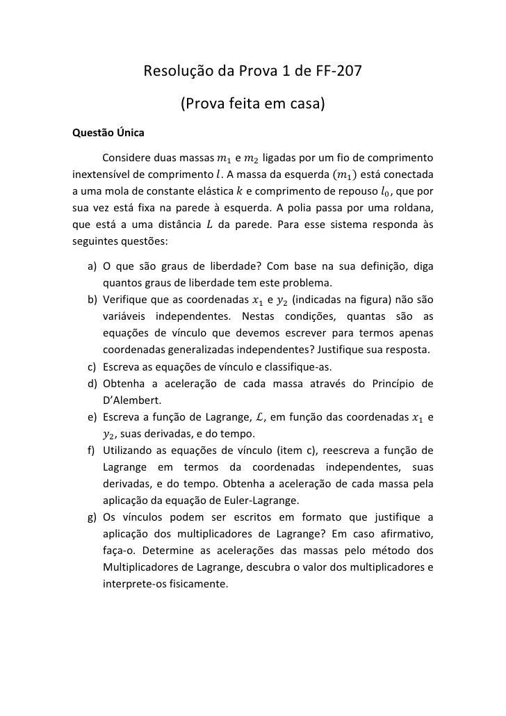 Resolução da Prova 1 de FF-207                      (Prova feita em casa)Questão Única      Considere duas massas     e   ...