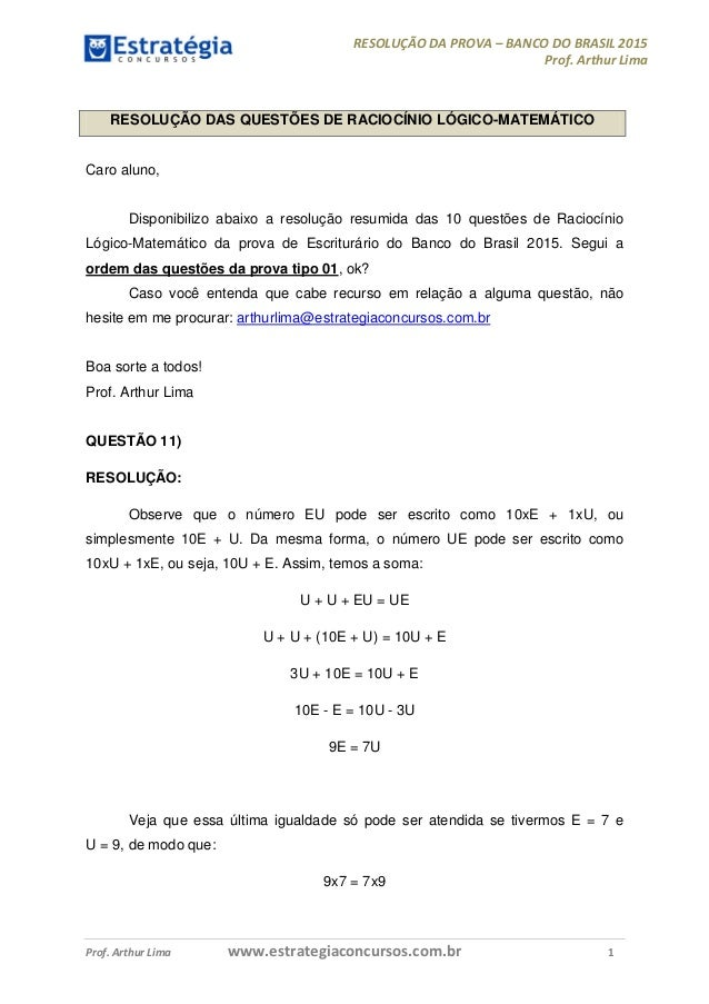 RESOLUÇÃO DA PROVA – BANCO DO BRASIL 2015 Prof. Arthur Lima Prof. Arthur Lima www.estrategiaconcursos.com.br 1 RESOLUÇÃO D...