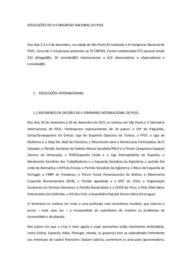 RESOLUÇÕES DO III CONGRESSO NACIONAL DO PSOLNos dias 2,3 e 4 de dezembro, na cidade de São Paulo foi realizado o III Congr...