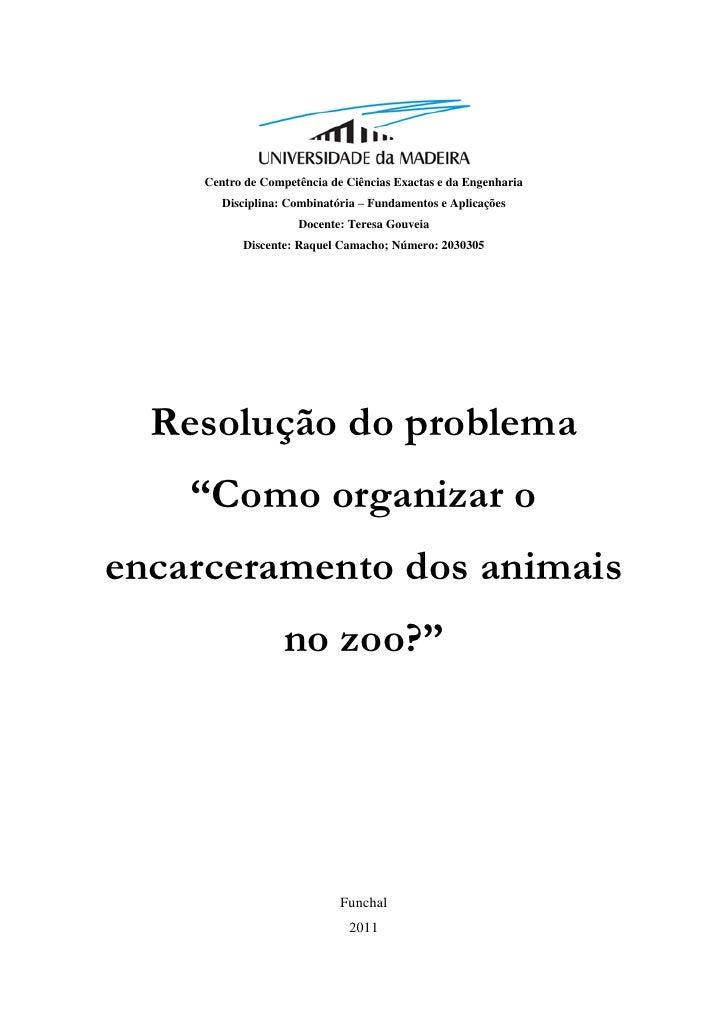 Centro de Competência de Ciências Exactas e da Engenharia        Disciplina: Combinatória – Fundamentos e Aplicações      ...