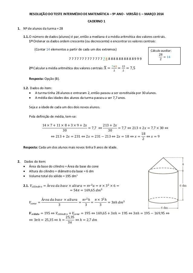 RESOLUÇÃO DO TESTE INTERMÉDIO DE MATEMÁTICA – 9º ANO - VERSÃO 1 – MARÇO 2014 CADERNO 1 1. Nº de alunos da turma = 28 1.1.O...
