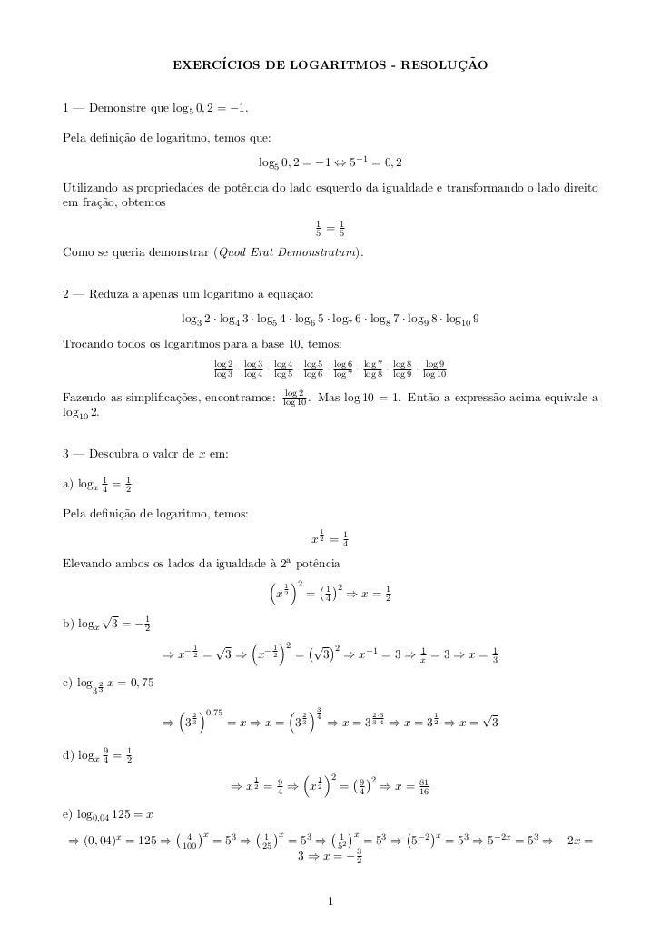 EXERC´                           ¸˜                                 ICIOS DE LOGARITMOS - RESOLUCAO1 — Demonstre que log5 ...