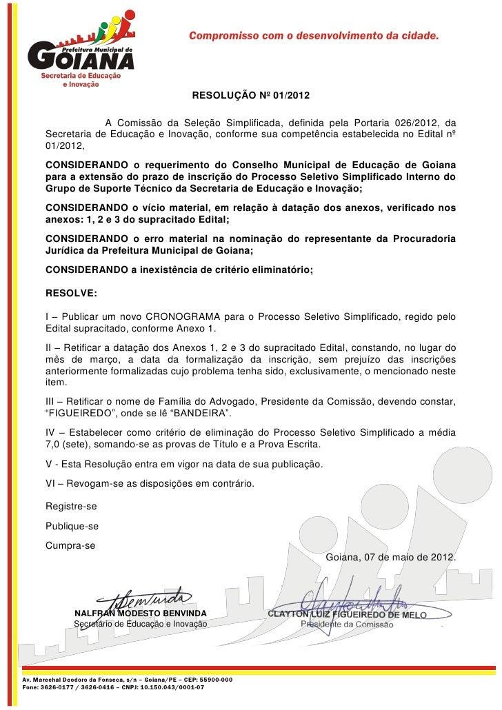 Compromisso com o desenvolvimento da cidade.                                                    RESOLUÇÃO Nº 01/2012      ...