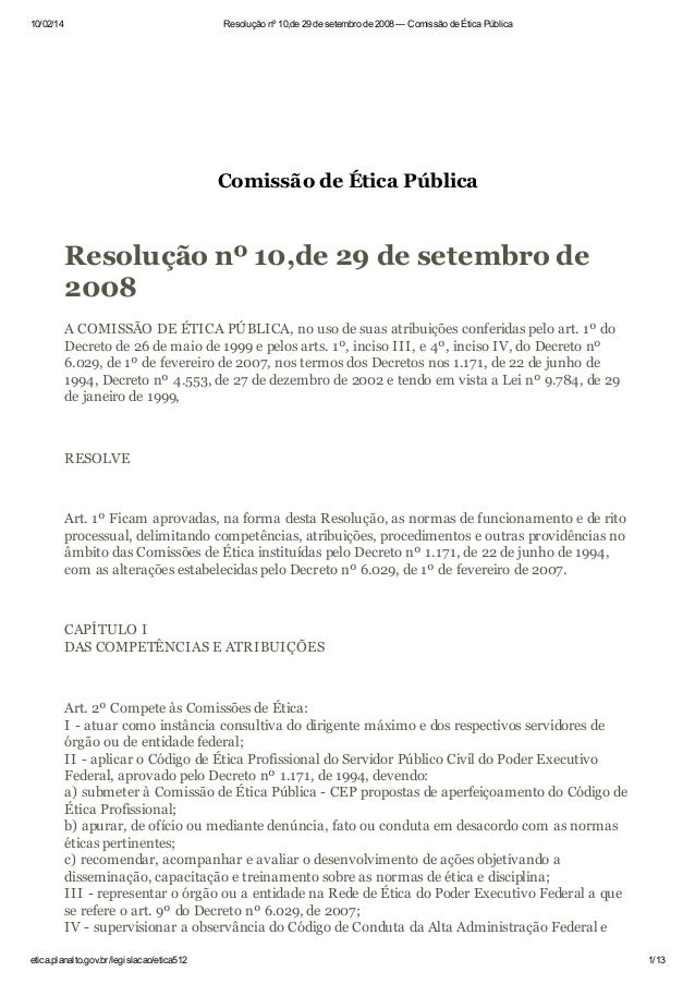 10/02/14  Resolução nº 10,de 29 de setembro de 2008 — Comissão de Ética Pública  Comissão de Ética Pública  Resolução nº 1...