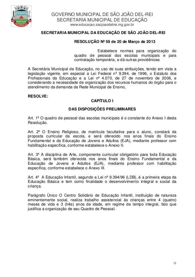 GOVERNO MUNICIPAL DE SÃO JOÃO DEL-REI               SECRETARIA MUNICIPAL DE EDUCAÇÃO                       www.educacao.sa...