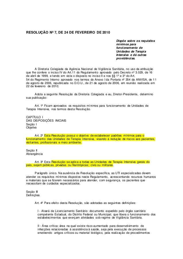 RESOLUÇÃO Nº 7, DE 24 DE FEVEREIRO DE 2010 Dispõe sobre os requisitos mínimos para funcionamento de Unidades de Terapia In...