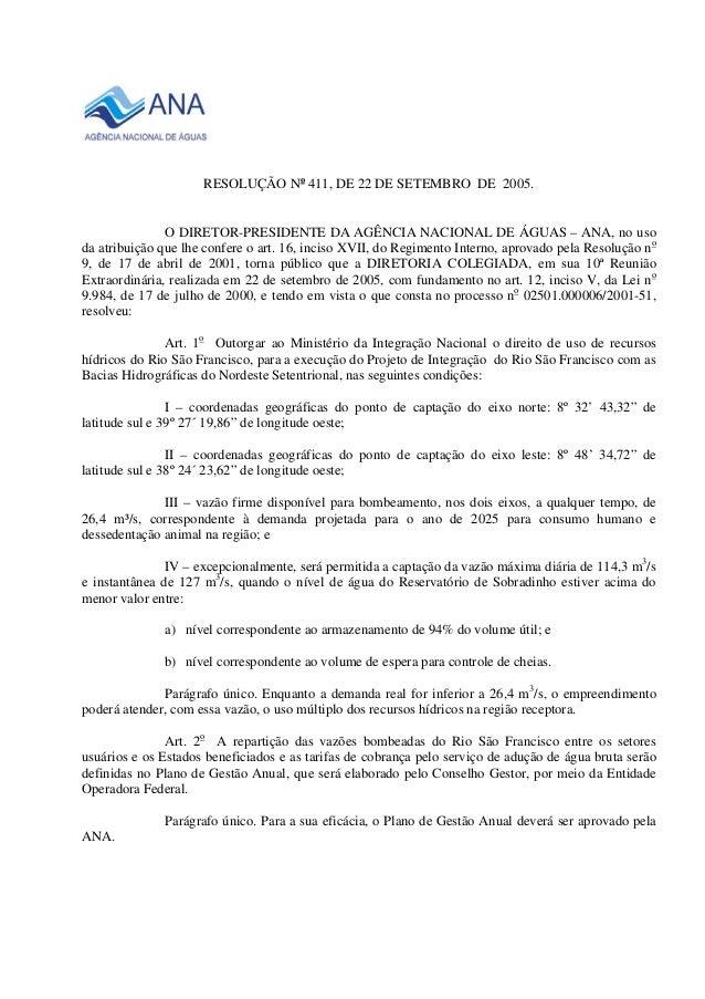 RESOLUÇÃO No 411, DE 22 DE SETEMBRO DE 2005.  O DIRETOR-PRESIDENTE DA AGÊNCIA NACIONAL DE ÁGUAS – ANA, no uso  da atribuiç...