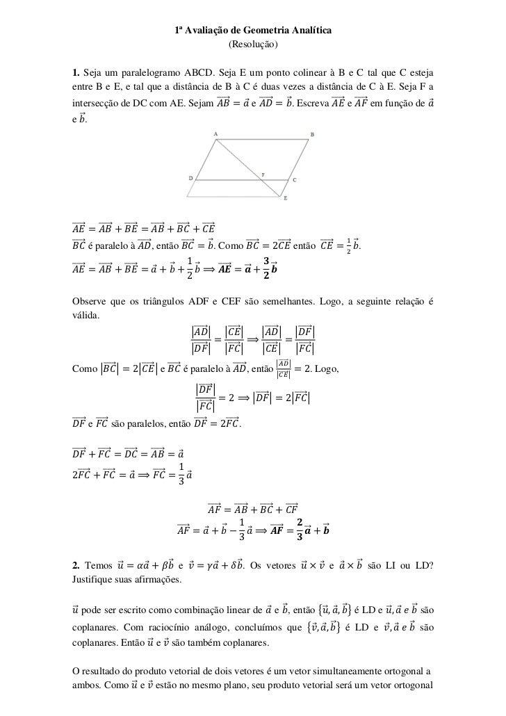 1ª Avaliação de Geometria Analítica                                                        (Resolução)1. Seja um paralelog...