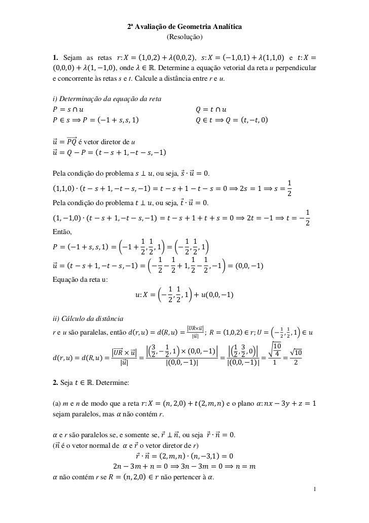 2ª Avaliação de Geometria Analítica                                                       (Resolução)1. Sejam as retas    ...