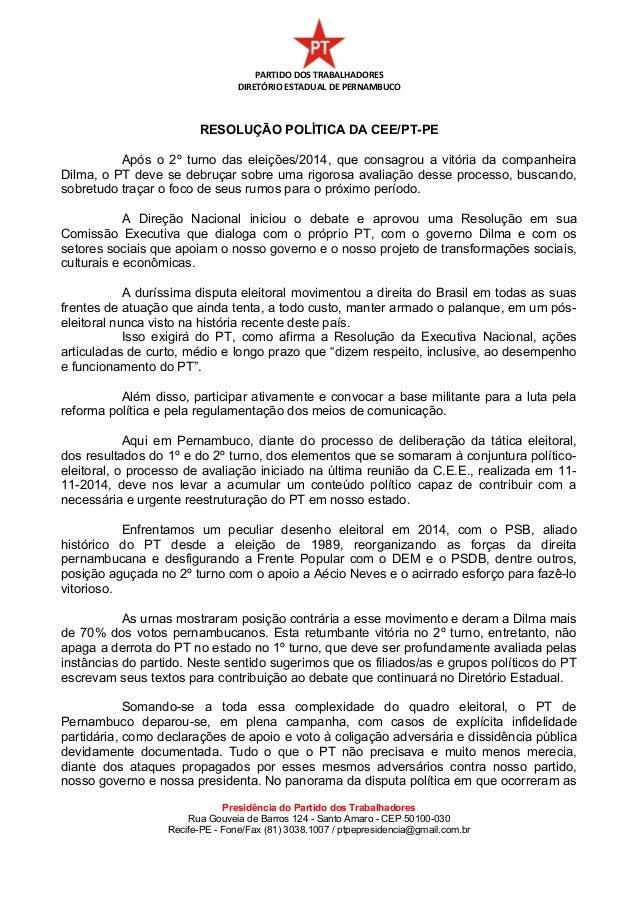 PARTIDO DOS TRABALHADORES  DIRETÓRIO ESTADUAL DE PERNAMBUCO  RESOLUÇÃO POLÍTICA DA CEE/PT-PE  Após o 2º turno das eleições...