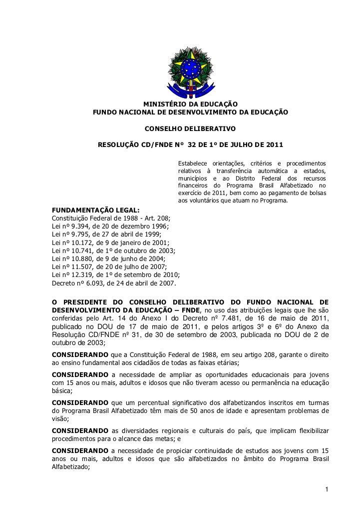 MINISTÉRIO DA EDUCAÇÃO             FUNDO NACIONAL DE DESENVOLVIMENTO DA EDUCAÇÃO                             CONSELHO DELI...