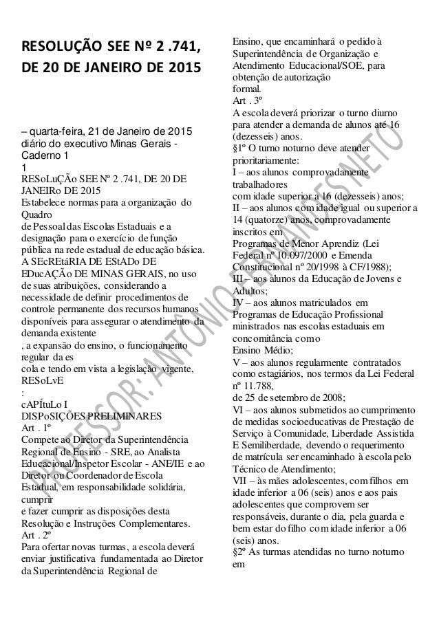RESOLUÇÃO SEE Nº 2 .741, DE 20 DE JANEIRO DE 2015 – quarta-feira, 21 de Janeiro de 2015 diário do executivo Minas Gerais -...